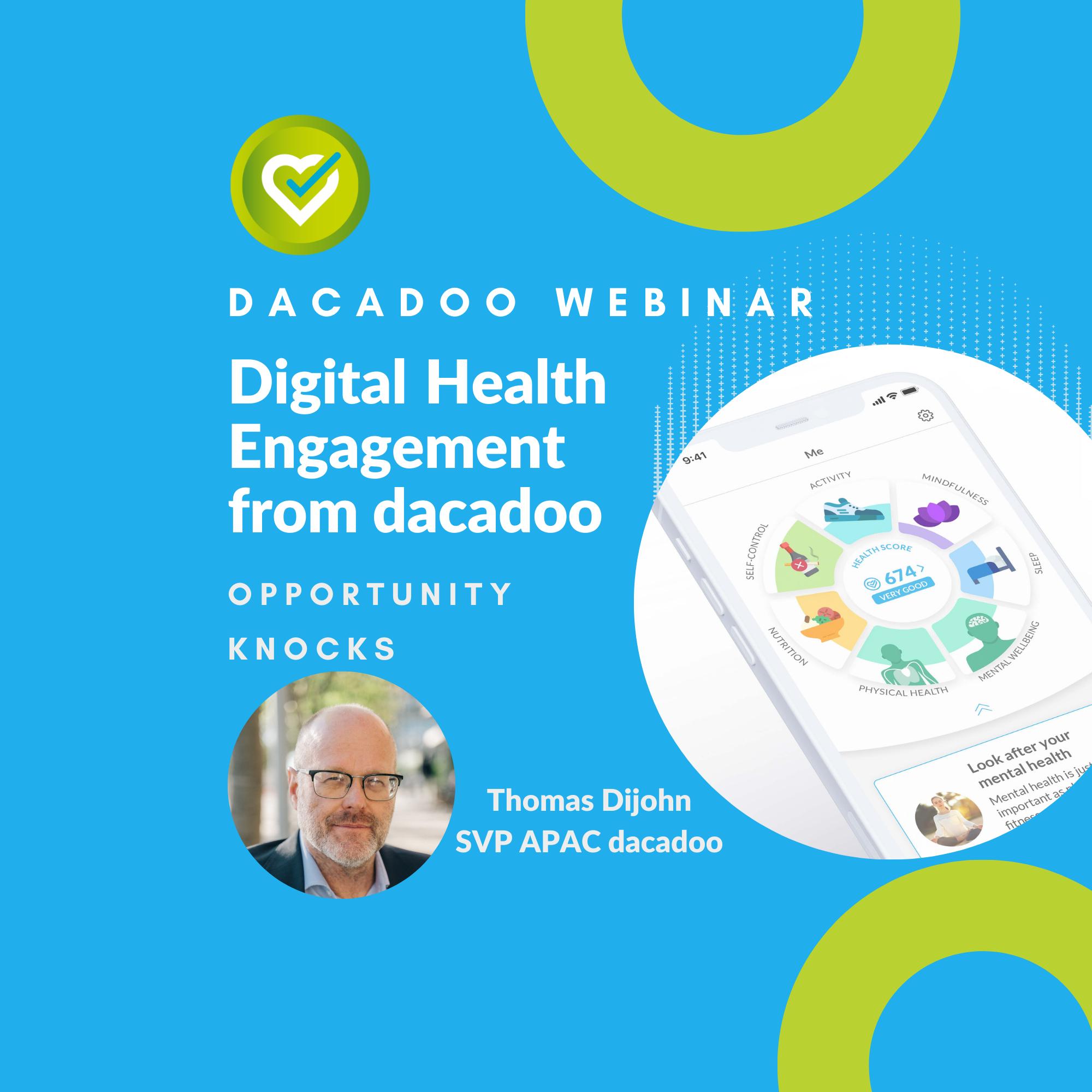dacadoo webinar| Digital Health Engagement from dacadoo – opportunity knocks